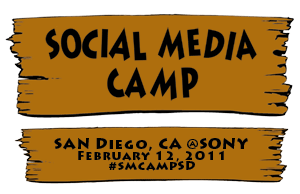 Social Media Camp San Diego February 12, 2011